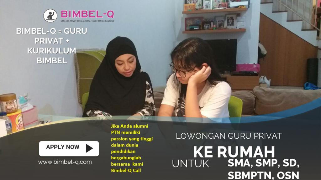 LOWONGAN GURU PRIVAT DI Utara Jakarta Selatan : INFO LOKER GURU PRIVAT UNTUK SMP