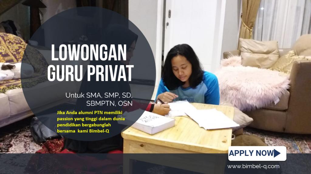 LOWONGAN GURU PRIVAT DI Manggarai Jakarta Selatan : INFO LOKER GURU PRIVAT UNTUK SD