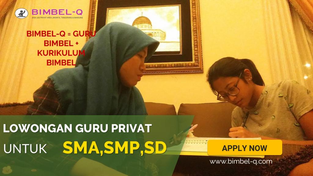 LOWONGAN GURU PRIVAT DI Kalibata Jakarta Selatan : INFO LOKER GURU PRIVAT UNTUK SMA